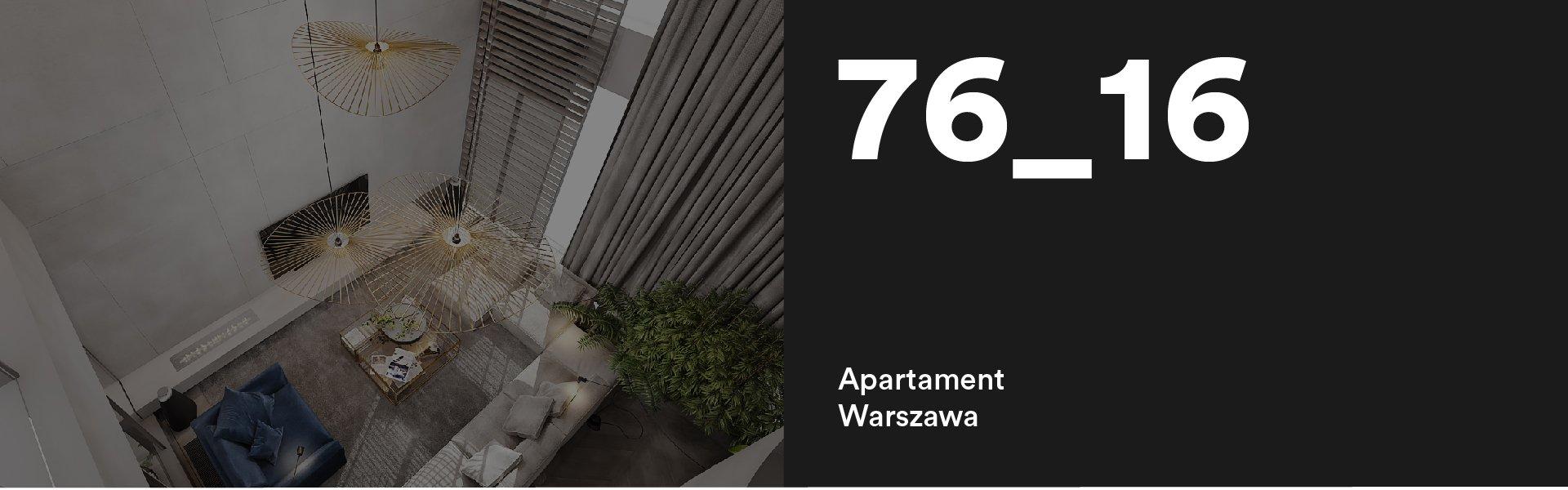76_16 Wnętrze apartamentu na Złotej w Warszawie
