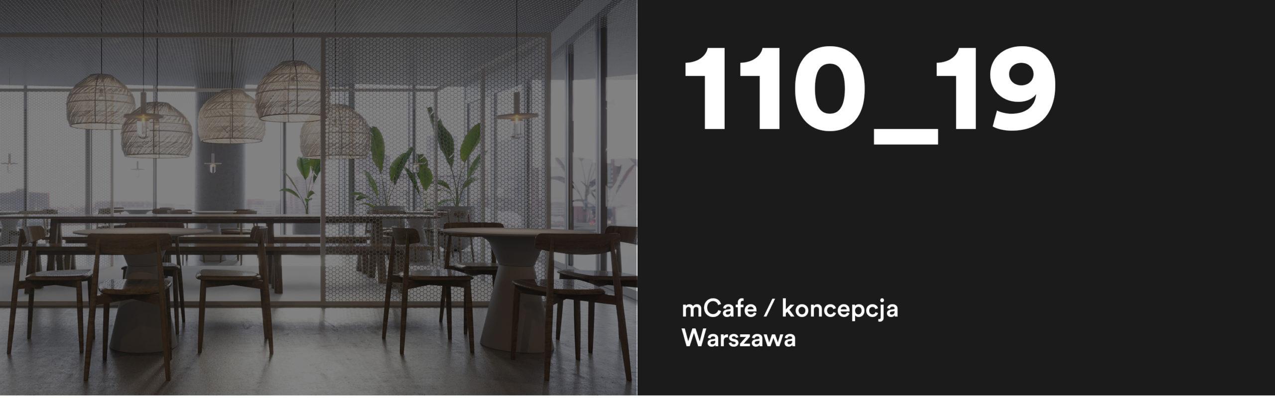 110_19 mCafe, Warszawa